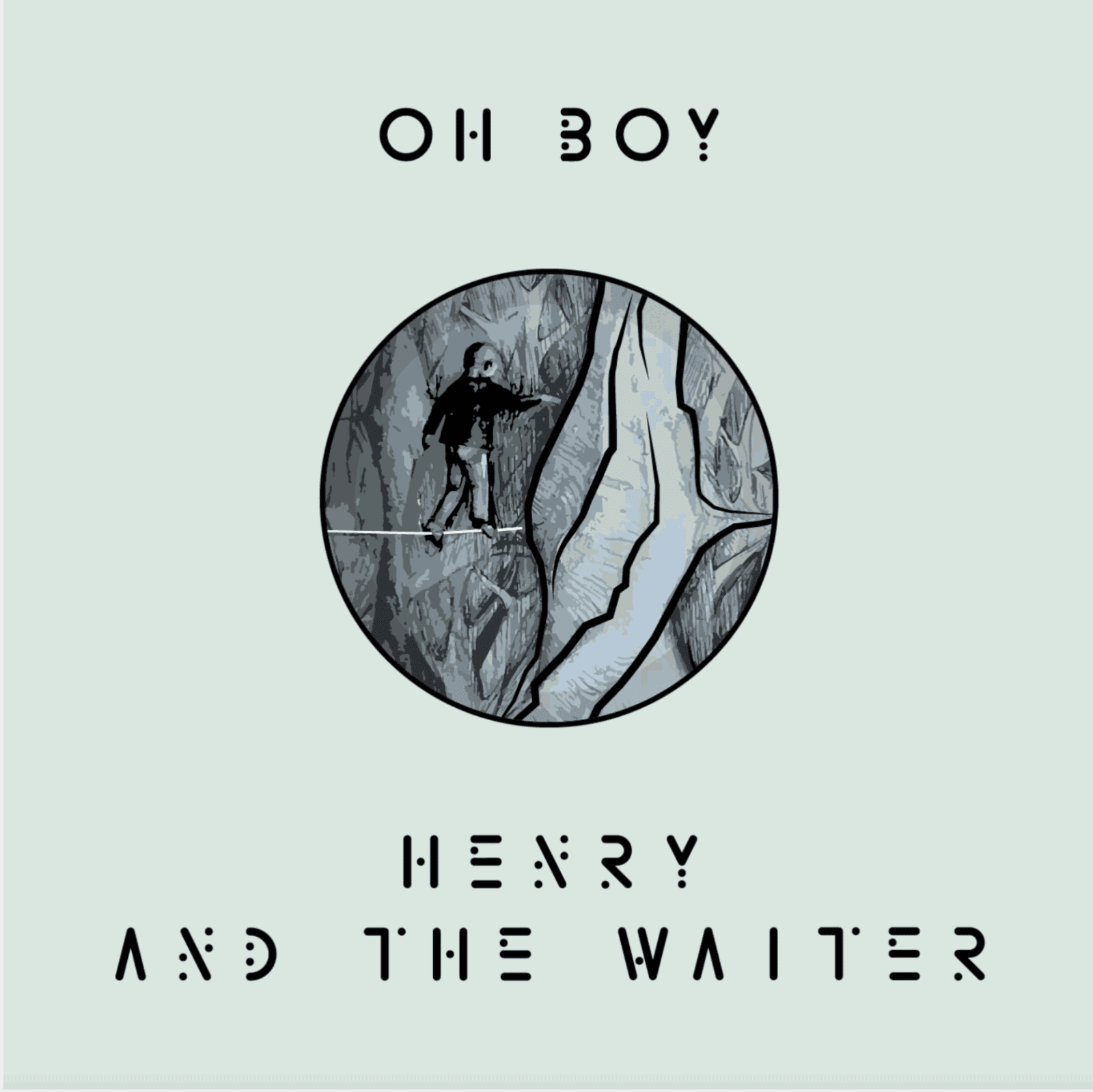 Henry And The Waiter Single OH BOY - Home